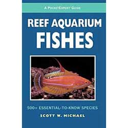 PocketExpert Guide to Reef Aquarium Fishes